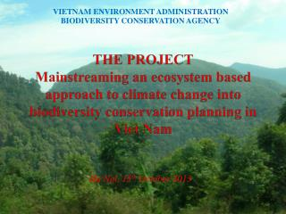 VIETNAM ENVIRONMENT ADMINISTRATION BIODIVERSITY CONSERVATION AGENCY