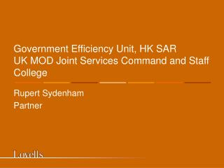 Government Efficiency Unit, HK SAR UK MOD Joint Services Command and Staff College