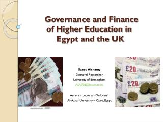 Governance and Finance  of Higher Education in  Egypt and the UK