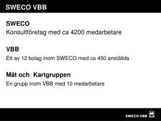 SWECO VBB