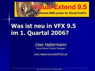 Was ist neu in VFX 9.5 im 1. Quartal 2006?