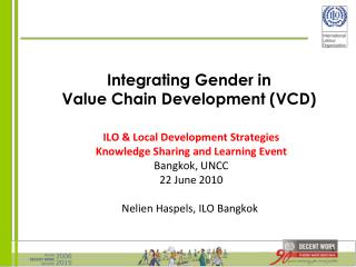 Integrating Gender in   Value Chain Development (VCD)