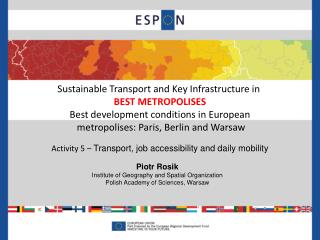 Sustainable Transport and Key Infrastructure in  BEST METROPOLISE S
