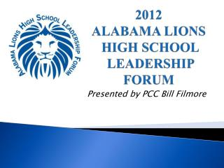 2012 ALABAMA LIONS  HIGH SCHOOL  LEADERSHIP FORUM