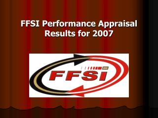 FFSI Performance Appraisal Results for 2007