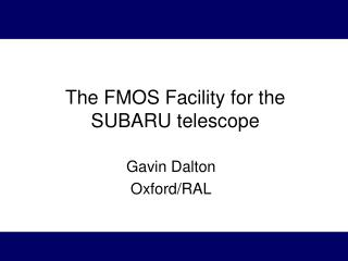 The FMOS Facility for the SUBARU telescope