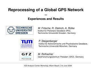 M. Fritsche, R. Dietrich, A. Rülke Institut für Planetare Geodäsie (IPG),