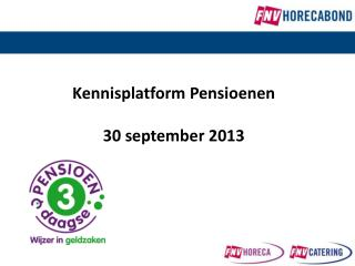 Kennisplatform Pensioenen 30 september 2013
