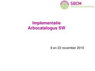 Implementatie Arbocatalogus SW