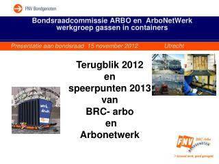 Bondsraadcommissie ARBO en  ArboNetWerk werkgroep gassen in containers