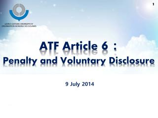 ATF Article  6 : Penalty and Voluntary Disclosure