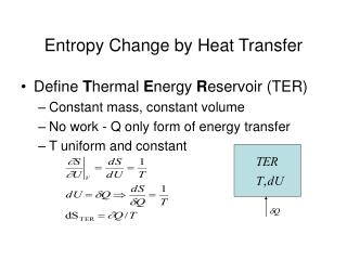 Entropy Change by Heat Transfer