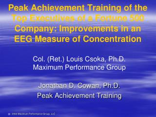 Peak Achievement Training of the Top Executives of a Fortune 500 Company: Improvements in an EEG Measure of Concentratio