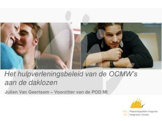 Het hulpverleningsbeleid van de OCMW's aan de daklozen