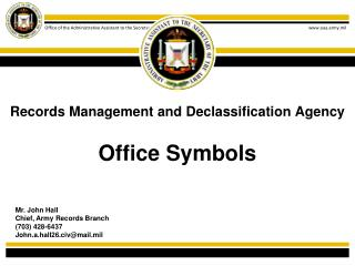 Records Management and Declassification Agency