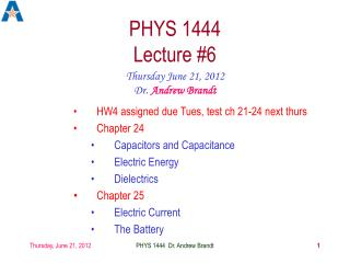 PHYS 1444  Lecture #6