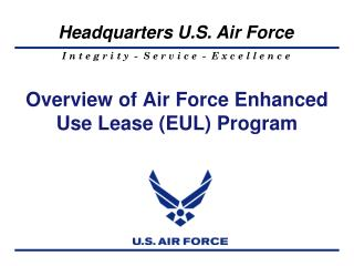 Overview of Air Force Enhanced Use Lease (EUL) Program