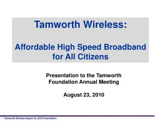 Tamworth Wireless: Affordable High Speed Broadband for All Citizens