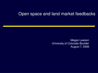 Open space and land market feedbacks