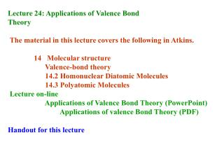 Lecture 24: Applications of Valence Bond  Theory