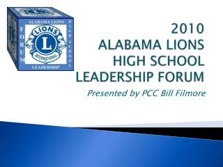 2010 ALABAMA LIONS  HIGH SCHOOL  LEADERSHIP FORUM