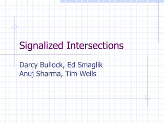 Signalized Intersections