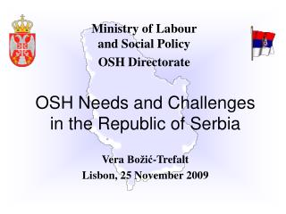 Ministry of  Labour  and Social Policy OSH Directorate