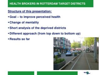 HEALTH BROKERS IN ROTTERDAM TARGET DISTRICTS