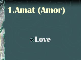 Amat (Amor)