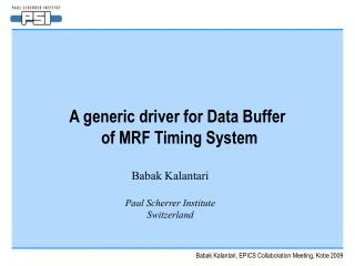 A generic driver for Data Buffer    of MRF Timing System