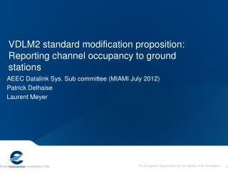 VDLM2 standard modification proposition: Reporting channel occupancy to ground stations