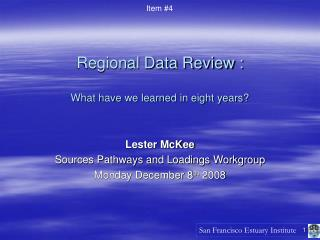 Regional Data Review :  What have we learned in eight years?