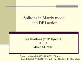 Solitons in Matrix model  and DBI action