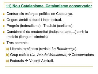 11) Nou Catalanisme. Catalanisme conservador