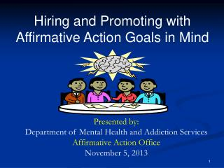 Hiring and Promoting with Affirmative Action Goals in Mind