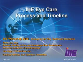 IHE Eye Care Process and Timeline
