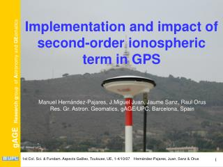 Implementation and impact of second-order ionospheric term in GPS