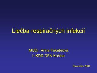 Liečba respiračných infekcií