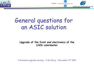 Calorimeter upgrade meeting � LAL /Orsay � December 17 th  2009