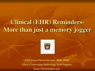 Clinical (EHR) Reminders- More than just a memory jogger