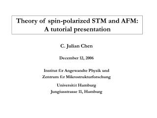 Theory of spin-polarized STM and AFM:  A tutorial presentation