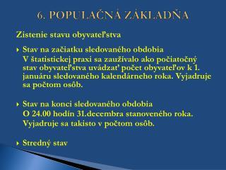 6.POPULAČNÁ ZÁKLADŇA