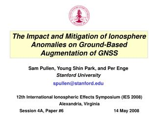 The Impact and Mitigation of Ionosphere Anomalies on Ground-Based Augmentation of GNSS