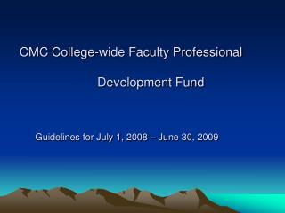 CMC College-wide Faculty Professional Development Fund