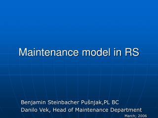 Maintenance model in RS