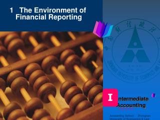 1   The Environment of Financial Reporting