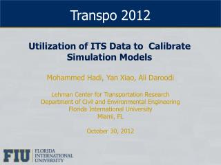 Utilization of ITS Data to  Calibrate Simulation Models