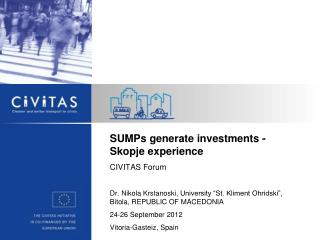 SUMPs generate investments - Skopje experience CIVITAS Forum