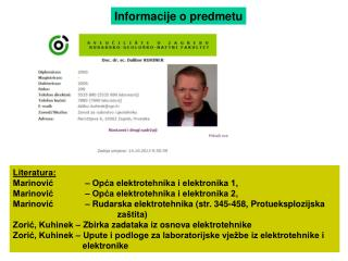Literatura: Marinović – Opća elektrotehnika i elektronika 1,