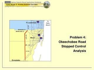 Problem 4:  Okeechobee Road   Stopped Control Analysis